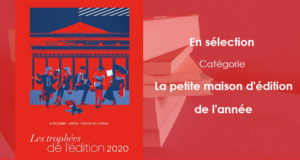 Trophée de l'édition 2020 │ En sélection