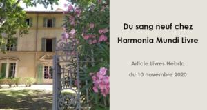 Article Livres Hebdo : « Du sang neuf chez Harmonia Mundi Livre »